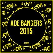ADE Bangers 2015 di Various Artists