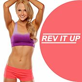 Rev It Up (Ideal for Gym, Fitness, Cardio, Aerobics, Spin Cycle, Running & Jogging Workouts) von Various Artists