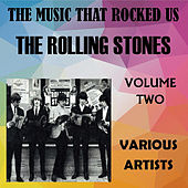 The Music That Rocked Us - The Rolling Stones - Vol. 2 de Various Artists