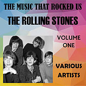 The Music That Rocked Us - The Rolling Stones - Vol. 1 de Various Artists