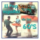El Pop Español de los 60's, Vol. 1 by Various Artists