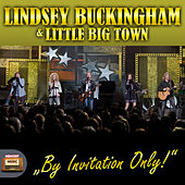 Lindsey Buckingham & Little Big Town, Live von Little Big Town