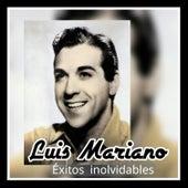 Luis Mariano - Éxitos Inolvidables von Luis Mariano