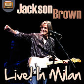 Jackson Browne Live in Milan de Jackson Browne