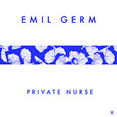 Private Nurse - Single von Emil Germ