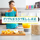 Fitnessteller Die Besten Sportler Sounds by Various Artists