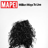 Million Ways to Live de Mapei