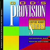 Integrity Music's Scripture Memory Songs: God's Provision by Scripture Memory Songs