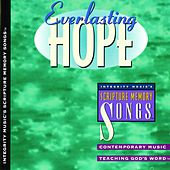 Integrity's Scripture Memory Songs: Everlasting Hope by Scripture Memory Songs