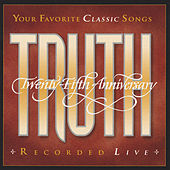 Truth: 25th Anniversary by Truth