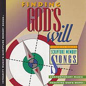 Integrity Music's Scripture Memory Songs: Finding God's Will by Scripture Memory Songs