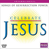 Celebrate Jesus by Hosanna! Music