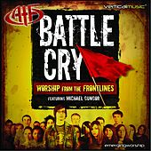 Battle Cry: Worship From the Frontlines by Michael Gungor