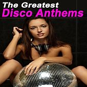 The Greatest Disco Anthems de Various Artists