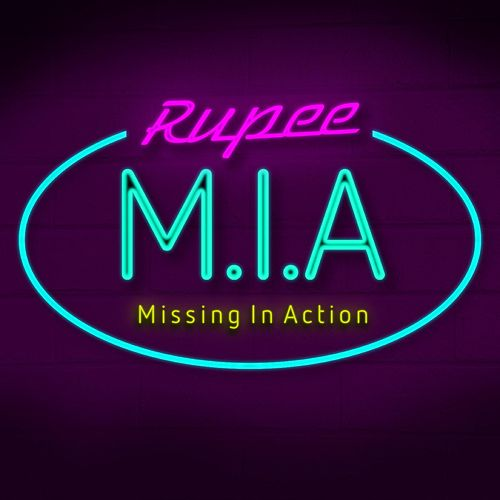 M.I.A (Missing In Action) by Rupee