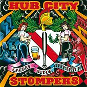 Caedes Sudor Fermentum: The Best of Dirty Jersey Years by Hub City Stompers