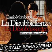La disubbidienza - La désobéissance (Original Motion Picture Soundtrack) by Ennio Morricone