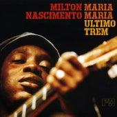Maria Maria (Último Trem) by Milton Nascimento