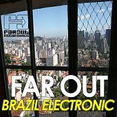 Far Out Brazil Electronic by Various Artists