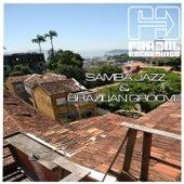 Samba Jazz & Brazilian Groove de Various Artists