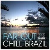 Far Out Chill Brazil de Various Artists