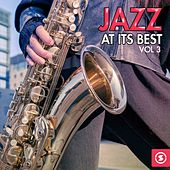 Jazz at Its Best, Vol. 3 by Various Artists