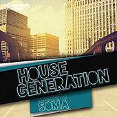 House Generation Presented by Soma von Various Artists