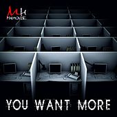 You Want More de Madhouse