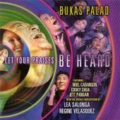 Let Your Praises Be Heard de Various Artists