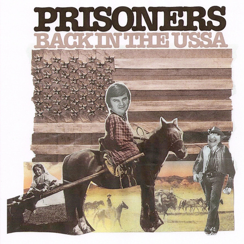 Back In The USSA by The Prisoners