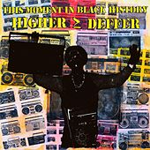 Higher Deffer by This Moment in Black History