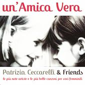 Un'amica vera by Various Artists