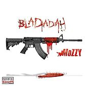 Bladadah - Single von Mozzy