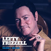 The Complete Columbia Recording Sessions, Vol. 6 - 1959-1963 by Lefty Frizzell