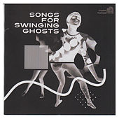 Songs for Swinging Ghosts de Various Artists