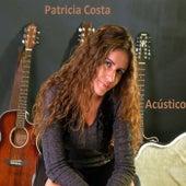 Patrícia Costa - Acústico von Patrícia Costa