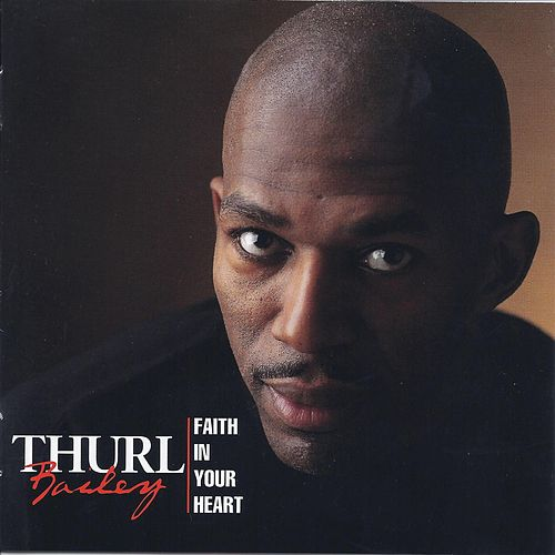 Faith in Your Heart by Thurl Bailey