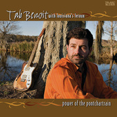 Power Of The Pontchartrain by Tab Benoit