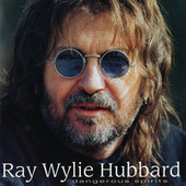 Dangerous Spirits by Ray Wylie Hubbard