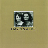 Hazel & Alice by Various Artists