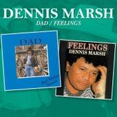 Dad / Feelings von Dennis Marsh