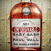 Unforgivable (feat. Paul Wall) by Baby Beesh