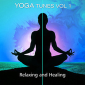 Yoga Tunes Vol. 1 - Relaxing & Healing by Various Artists
