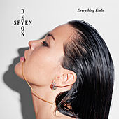 Everything Ends by Devon Seven
