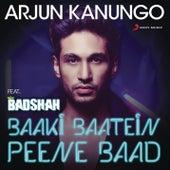 Baaki Baatein Peene Baad (Shots) by Arjun Kanungo