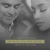 E più ti penso (Duetto con Ariana Grande) di Andrea Bocelli