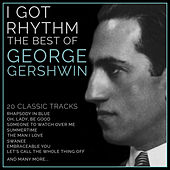 I Got Rhythm' - The Best of George Gershwin van L'orchestra Cinematique