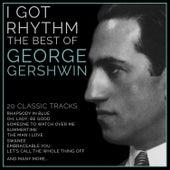 I Got Rhythm' - The Best of George Gershwin by L'orchestra Cinematique