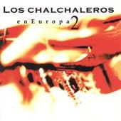 En Europa II de Los Chalchaleros