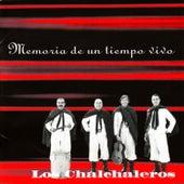 Memorias de un Tiempo Vivo by Los Chalchaleros